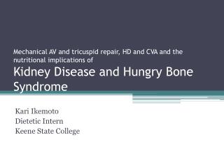 Kari Ikemoto Dietetic Intern Keene State College