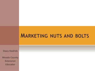 Marketing nuts and bolts
