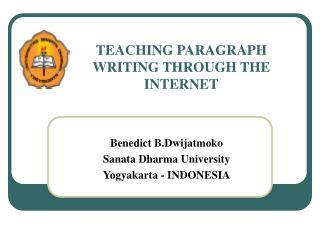 TEACHING PARAGRAPH WRITING THROUGH THE INTERNET