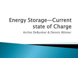 Energy Storage—Current state of Charge