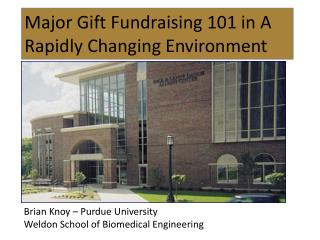 Major Gift Fundraising 101 in A Rapidly Changing Environment