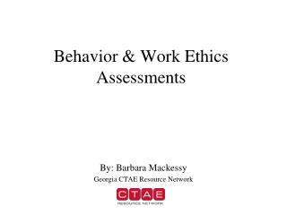 Behavior & Work Ethics Assessments