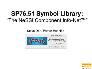 "SP76.51 Symbol Library: ""The NeSSI Component Info-Net™"""