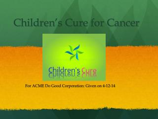 Children's Cure for Cancer