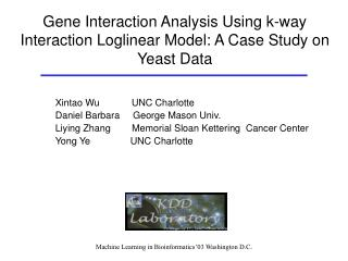 Gene Interaction Analysis Using k-way Interaction Loglinear Model: A Case Study on Yeast Data