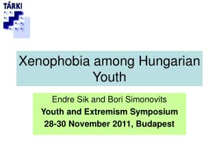 Xenophobia among Hungarian Youth