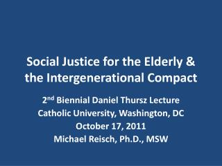 Social Justice for the Elderly & the Intergenerational Compact