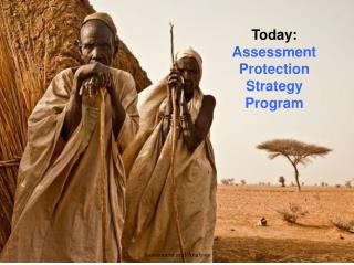 Today: Assessment Protection Strategy Program