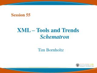 XML – Tools and Trends Schematron