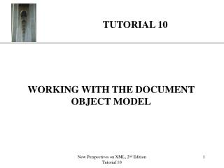 WORKING WITH THE DOCUMENT OBJECT MODEL