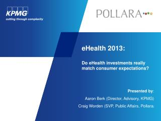 eHealth  2013 : Do eHealth investments really match consumer expectations?