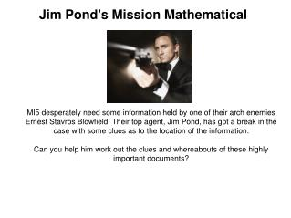 Jim Pond's Mission Mathematical