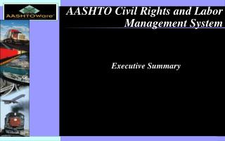 AASHTO Civil Rights and Labor Management System