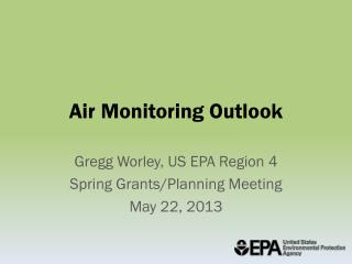 Air Monitoring Outlook