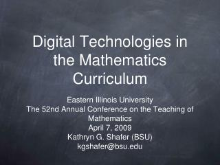 Digital Technologies in the Mathematics Curriculum