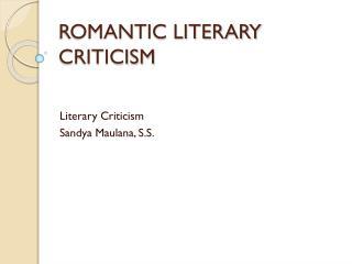 ROMANTIC LITERARY CRITICISM