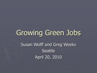 Growing Green Jobs