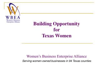 Building Opportunity  for  Texas Women