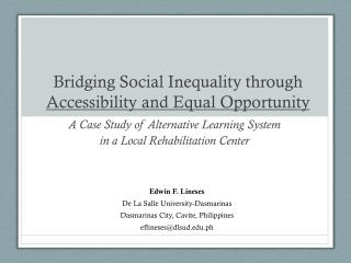 Bridging Social Inequality through  Accessibility and Equal Opportunity