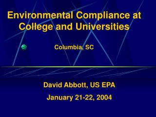 Environmental Compliance at College and Universities Columbia, SC
