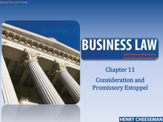 Chapter 11 Consideration and Promissory Estoppel