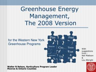 Greenhouse Energy Management,  The 2008 Version