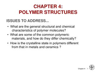 CHAPTER 4: POLYMER STRUCTURES