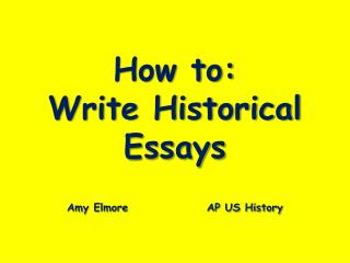 How to: Write Historical Essays