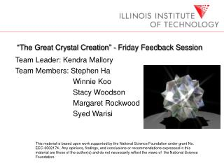 """The Great Crystal Creation"" - Friday Feedback Session"