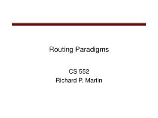 Routing Paradigms