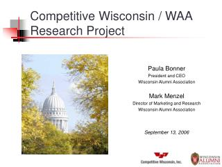 Competitive Wisconsin / WAA  Research Project