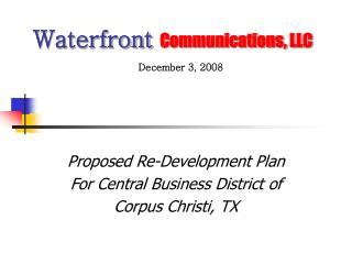 Waterfront  Communications, LLC December 3, 2008