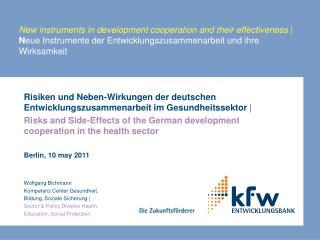 Risiken und Neben-Wirkungen der deutschen Entwicklungszusammenarbeit im Gesundheitssektor  