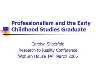 Professionalism and the Early Childhood Studies Graduate
