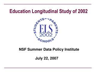 Education Longitudinal Study of 2002