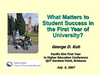 What Matters to Student Success in the First Year of University?