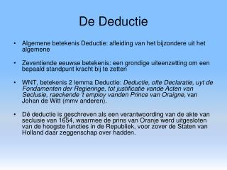 De Deductie