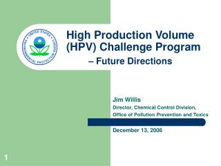 High Production Volume  (HPV) Challenge Program – Future Directions