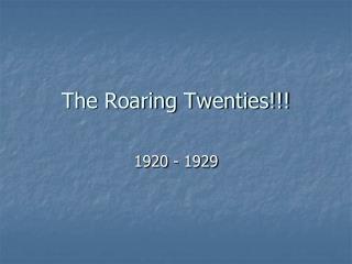 The Roaring Twenties!!!