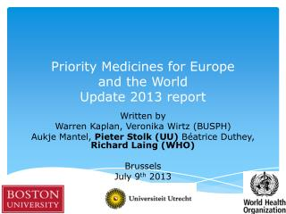 Priority Medicines for Europe  and the World  Update 2013 report