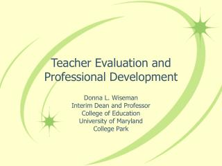 Teacher Evaluation and Professional Development