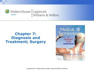 Chapter 7: Diagnosis and Treatment; Surgery