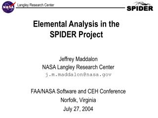 Elemental Analysis in the  SPIDER Project