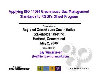 Applying ISO 14064 Greenhouse Gas Management Standards to RGGI's Offset Program