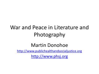 War and Peace in Literature and Photography