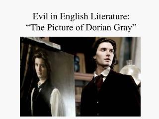 "Evil in English Literature: ""The Picture of Dorian Gray"""