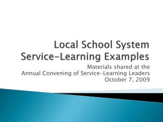 Local School System  Service-Learning Examples