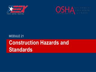 Construction Hazards and Standards