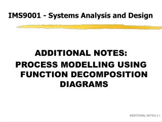 IMS9001 - Systems Analysis and Design