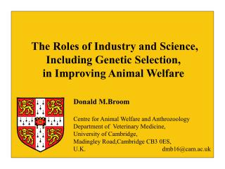 The Roles of Industry and Science, Including Genetic Selection,  in Improving Animal Welfare